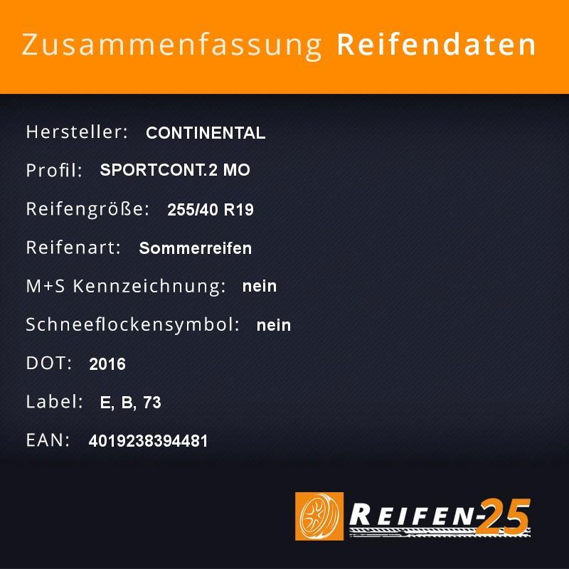 2x-Sommerreifen-CONTINENTAL-SPORTCONT-2-MO-255-40-R19-100-Y-DOT2016-E-B-73